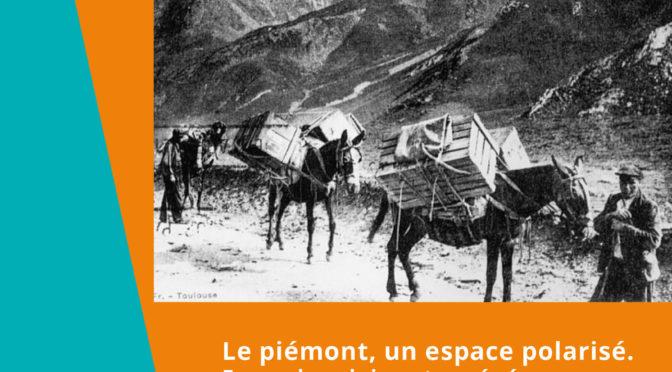 Séminaire de recherche le Piémont, un espace polarisé.  17 janvier 2018
